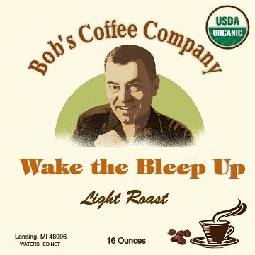 Bob's Coffee Company Wake the Bleep Up Organic Light Roast