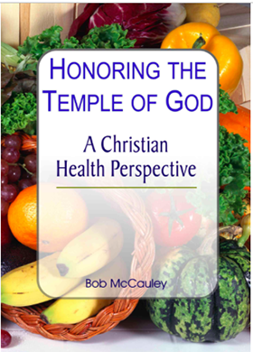 Honoring the Temple of God - A Christian Health Perspective