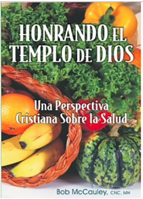 Honoring the Temple of God - Spanish Version