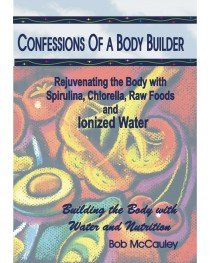Confessions of a Body Builder
